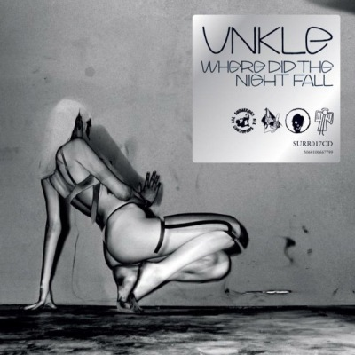 UNKLE Where Did The Night Fall